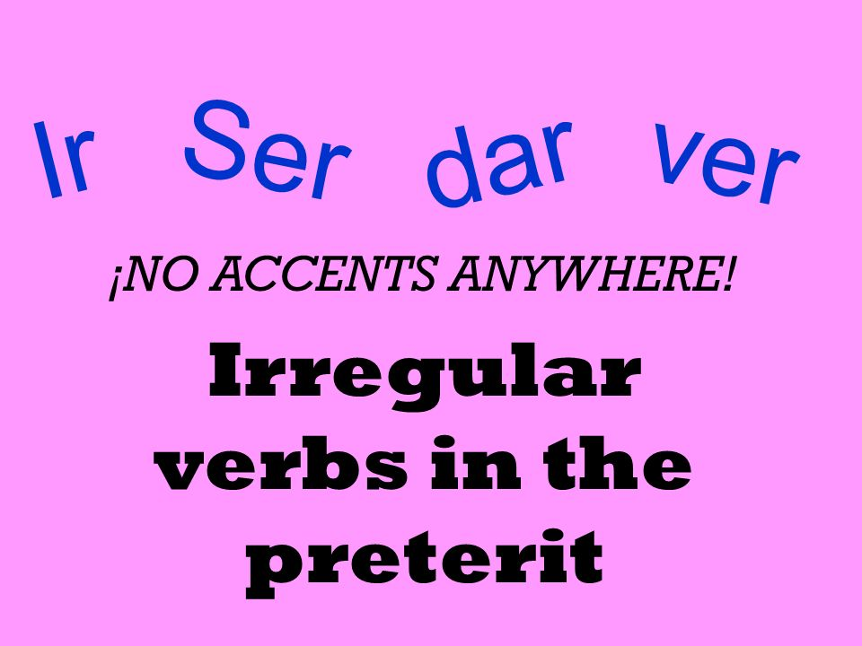 Irregular verbs in the preterit