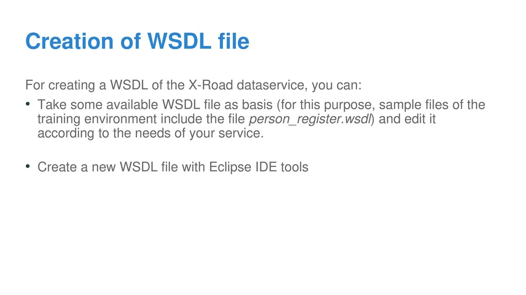 Practical part: Creation of WSDL file of X-Road dataservice