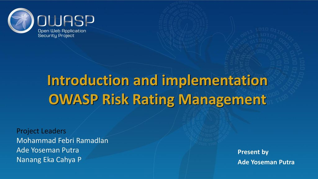 Introduction and implementation OWASP Risk Rating Management