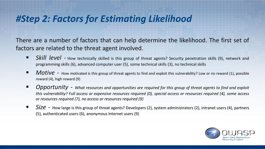 #Step 2: Factors for Estimating Likelihood