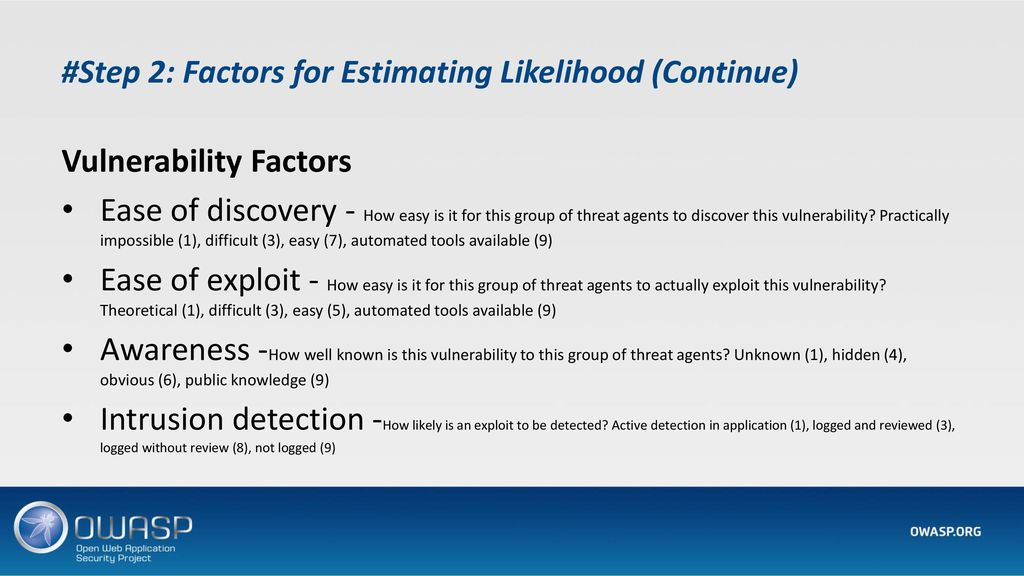#Step 2: Factors for Estimating Likelihood (Continue)