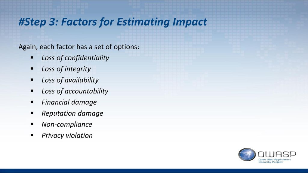 #Step 3: Factors for Estimating Impact