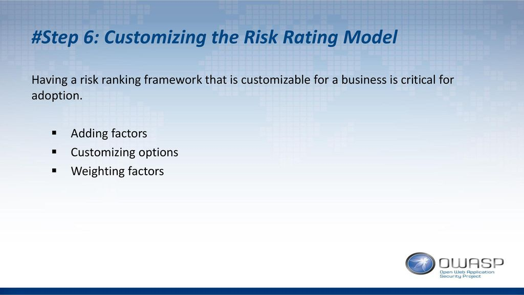 #Step 6: Customizing the Risk Rating Model