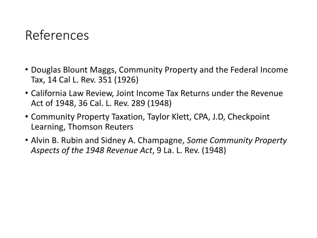 Community Property Taxation Laws - ppt download