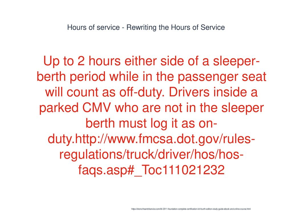 Hours of service - Rewriting the Hours of Service