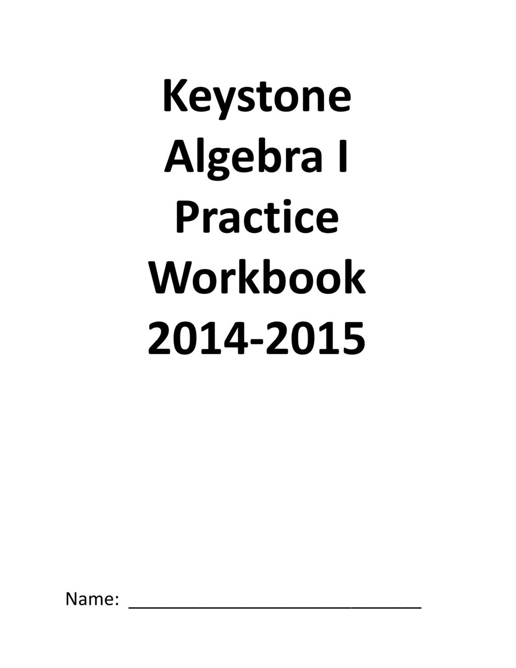Workbooks practice workbook : Keystone Algebra I Practice Workbook - ppt download