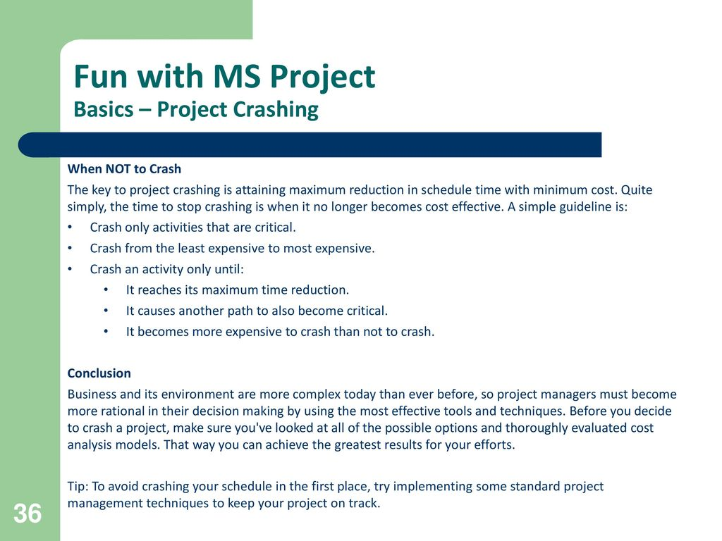 what are five common reasons for crashing a project Question: what are five common reasons for crashing a project.