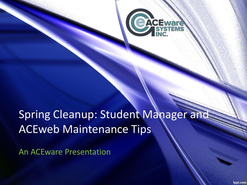 Aceweb spring cleanup: student manager and aceweb maintenance tips