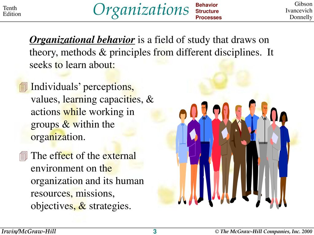 the study of behavior organization methods and principles