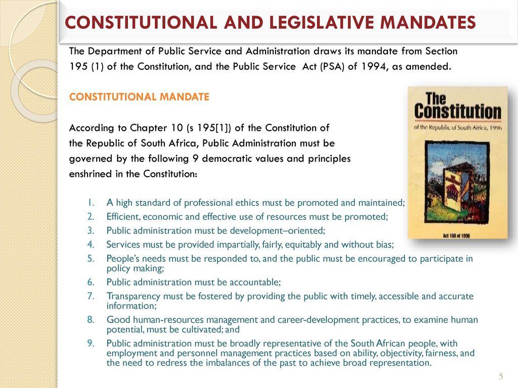 CONSTITUTIONAL AND LEGISLATIVE MANDATES