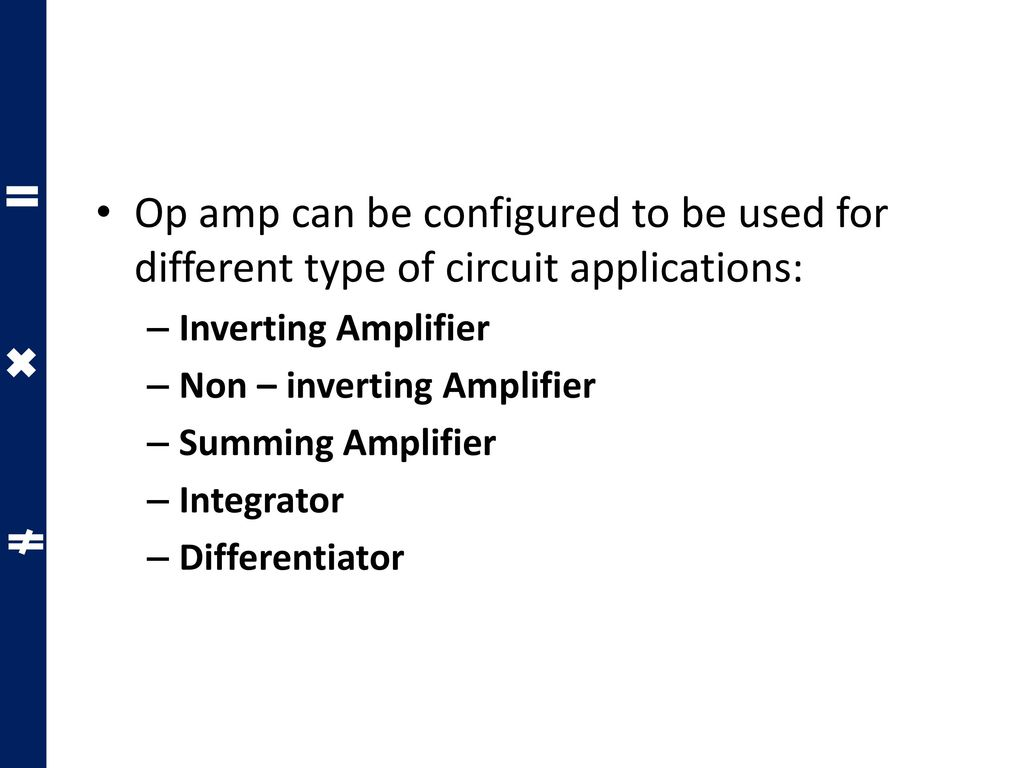 Ideal Operational Amplifier And Op Amp Circuits Ppt Download Application Inverting 4