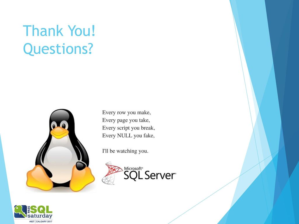 SQL Server on Linux:The How, the What and the Why? - ppt