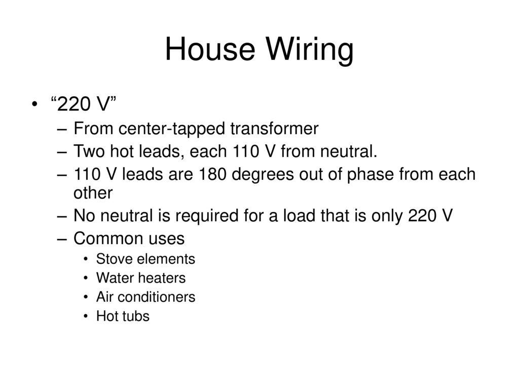 house wiring 220 v from center-tapped transformer