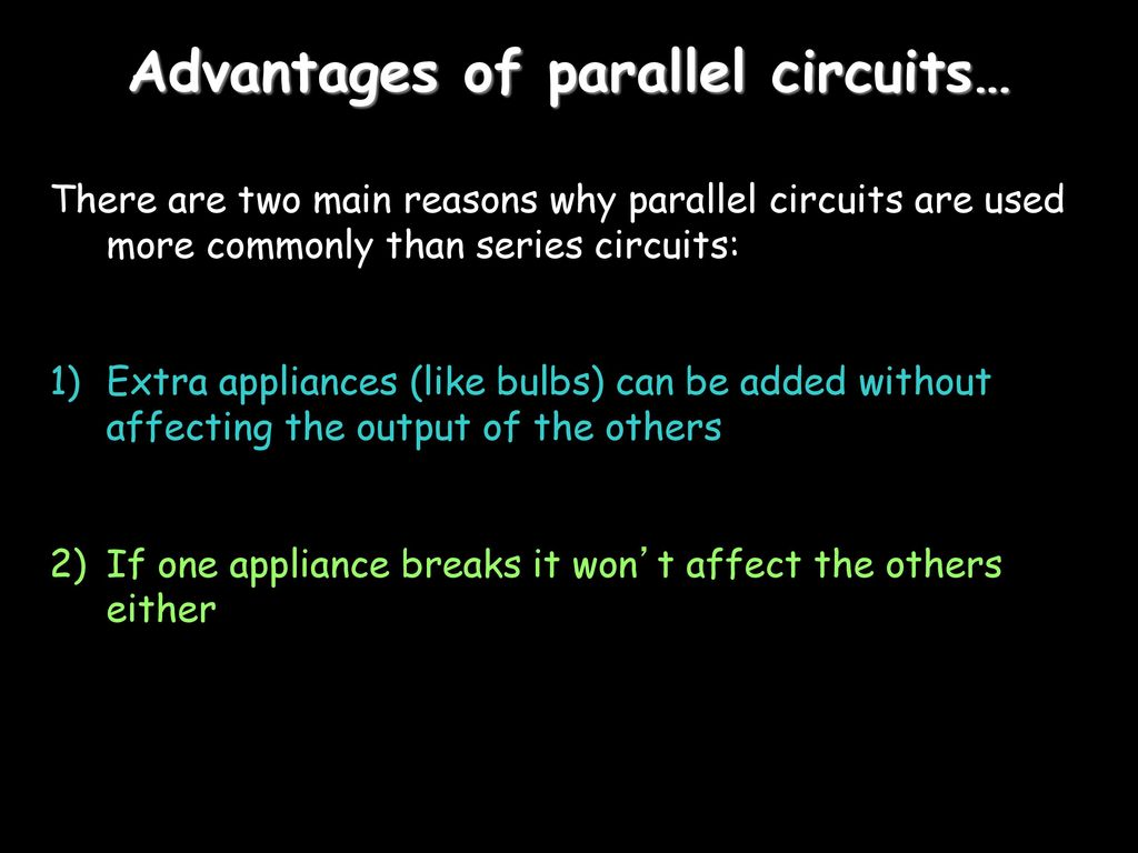 Electricity Ppt Download Parallel Circuit Advantages 11 Of Circuits