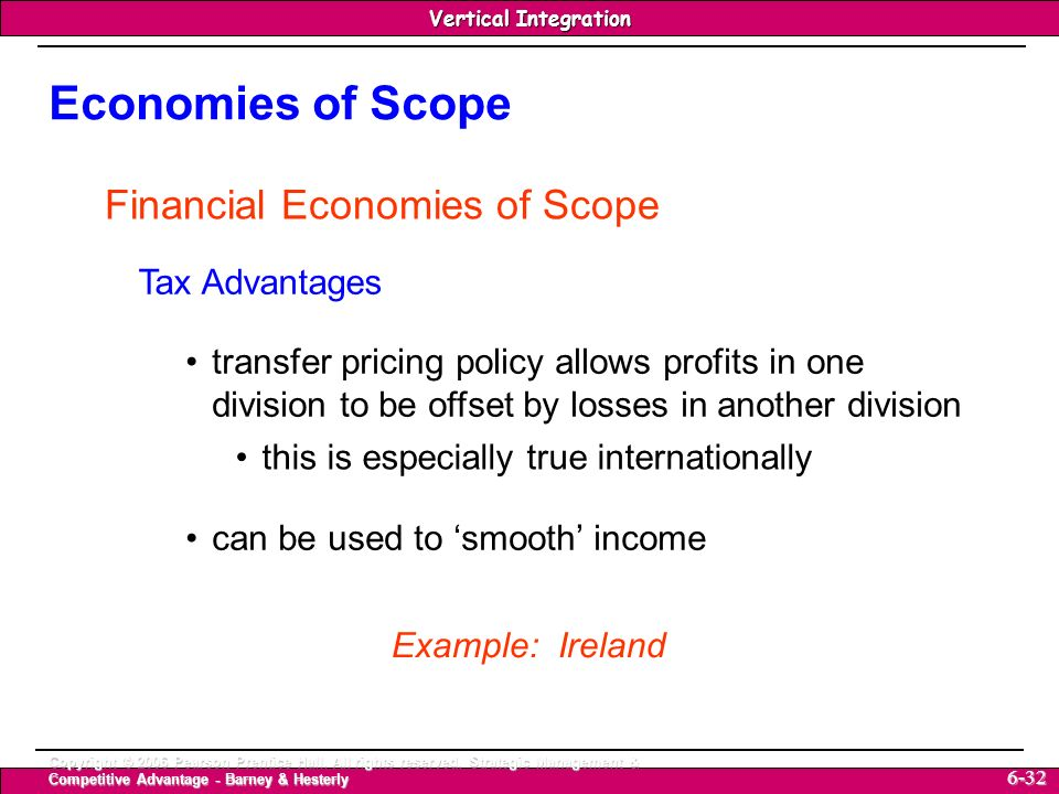 Economies of Scope Financial Economies of Scope Tax Advantages