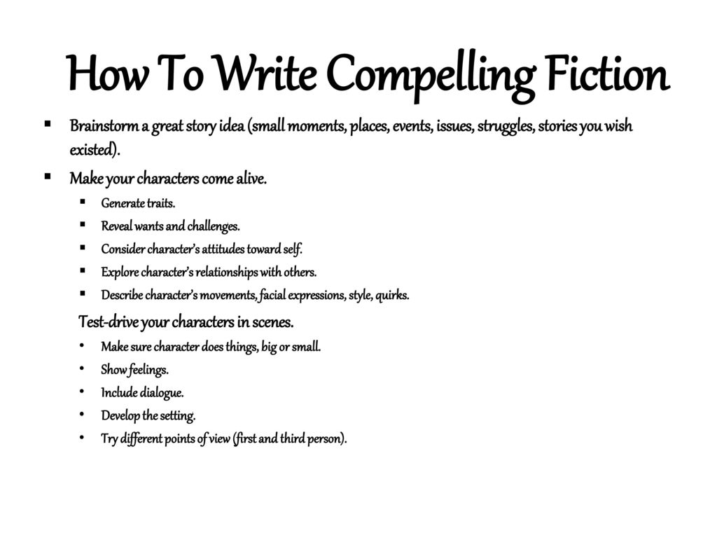 How to Write Compelling Fiction