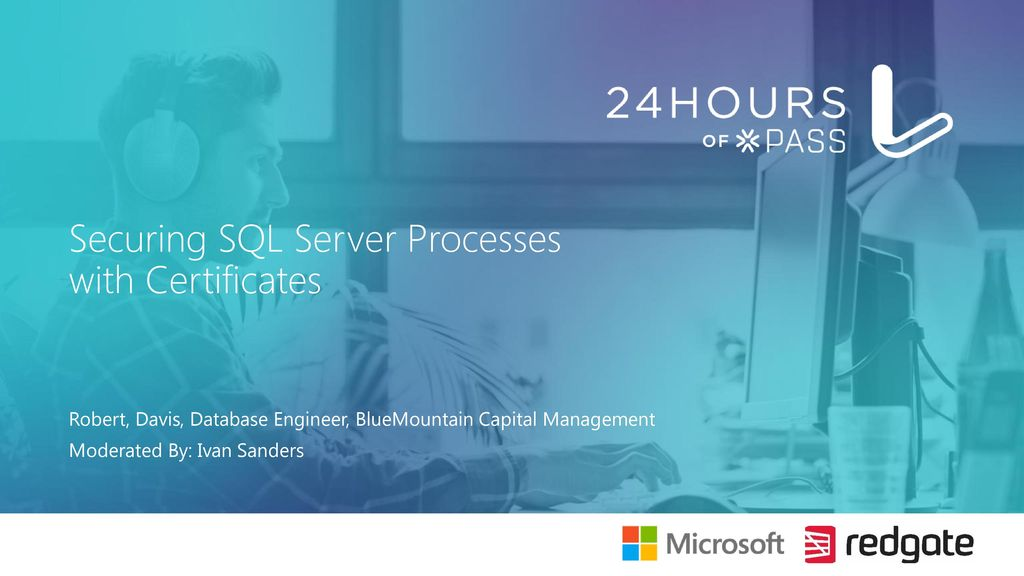 Securing Sql Server Processes With Certificates Ppt Download