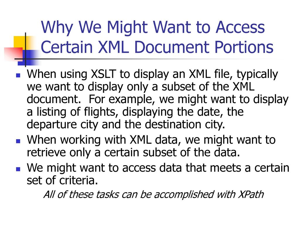 XML for .NET Session 1 Introduction to XML Introduction to XSLT ...