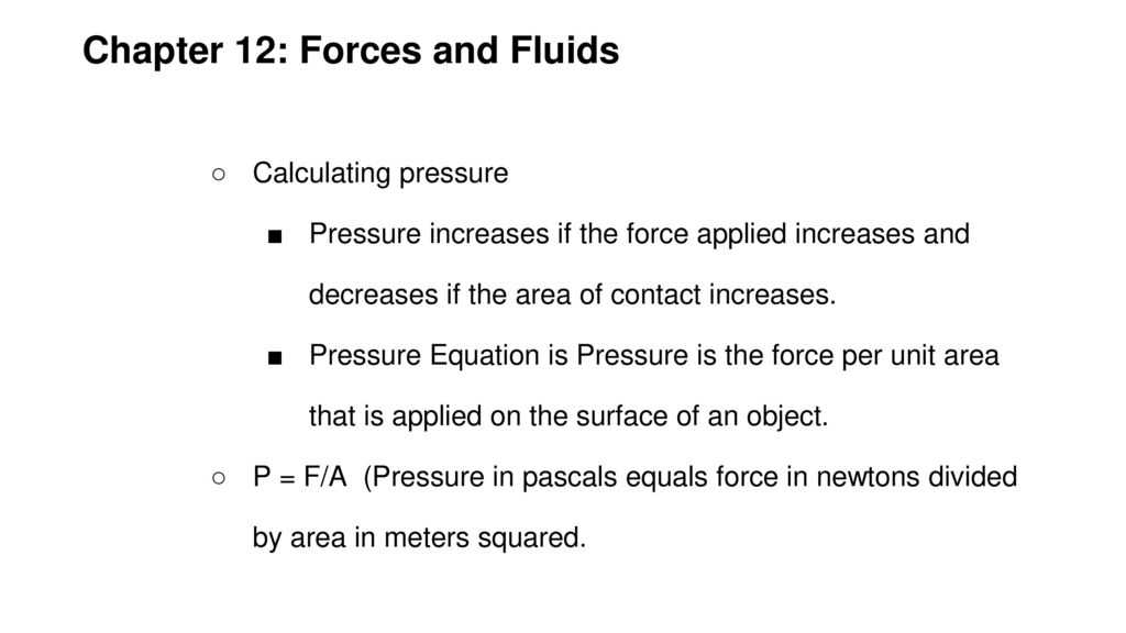 Chapter 12 Forces And Fluids Ppt Download