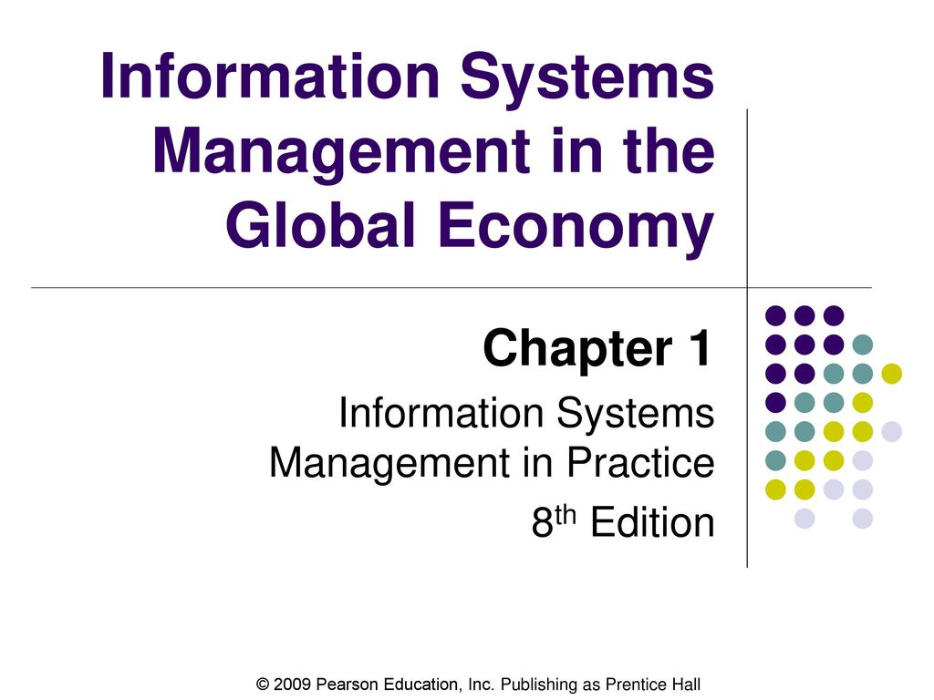 ... Practice 8th Edition. Information Systems Management in the Global  Economy