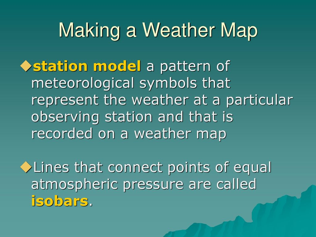 Making A Weather Map.Chapter 25 Modern Earth Science Ppt Download