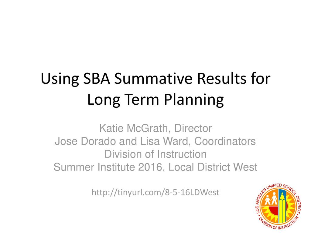 Using Sba Summative Results For Long Term Planning Ppt Download