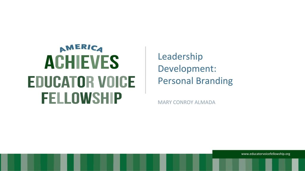 Leadership Development Personal Branding Mary Conroy Almada Ppt Download