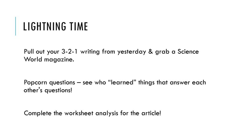 Lightning Time Pull Out Your Writing From Yesterday Grab A Science World Magazine