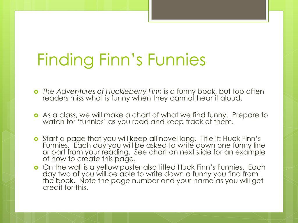 Huck Finn Reader's Response - ppt download