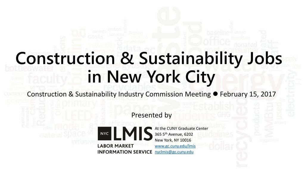 Construction & Sustainability Jobs in New York City - ppt