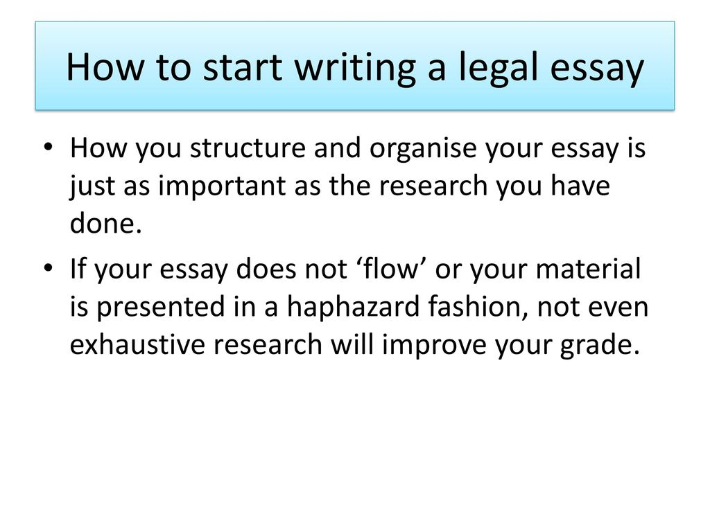 Legal Essay Writing  Ppt Download How To Start Writing A Legal Essay