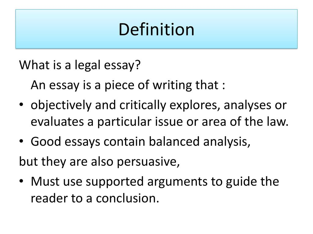 Analytical Essay Thesis Example Definition What Is A Legal Essay Buy Litrature Review also Online Purdue Writing Lab Legal Essay Writing  Ppt Download A Thesis For An Essay Should