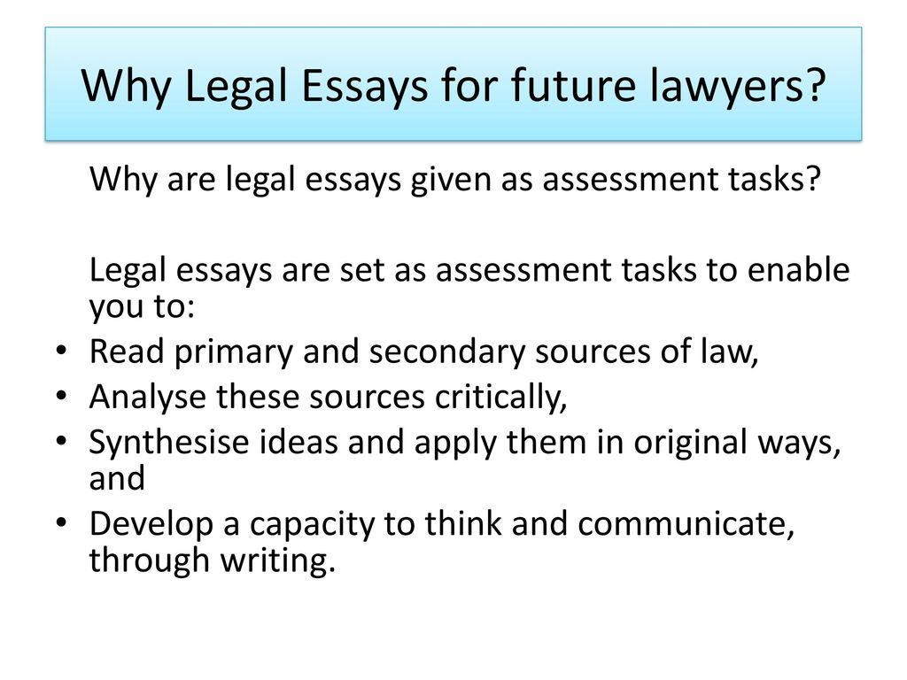 Academic Argument Essay Why Legal Essays For Future Lawyers Cyber Bullying Essay also Law Of Attraction Essay Legal Essay Writing  Ppt Download Custom Essay Writing Service