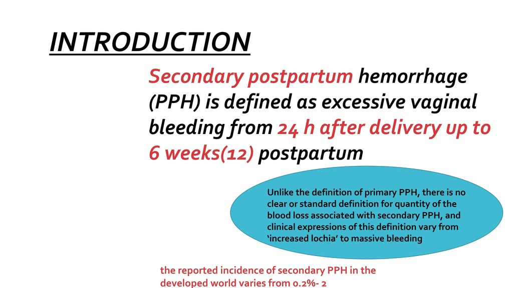 Secondary Postpartum Hemorrhage - ppt download