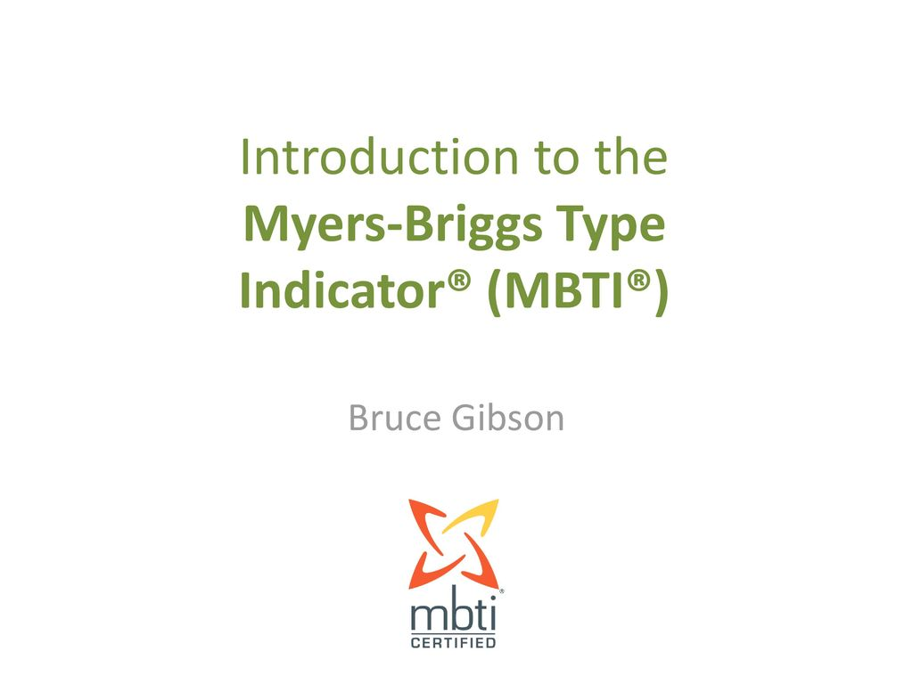 Introduction To The Myers Briggs Type Indicator Mbti Ppt Download
