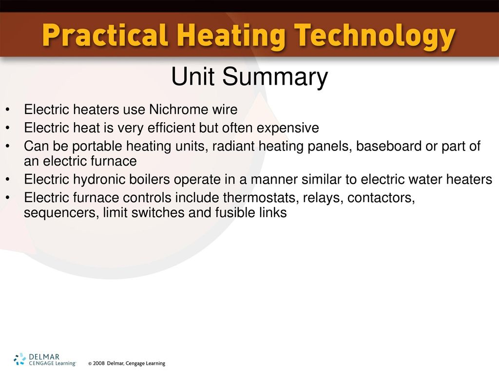 Electric Heat Equipment Ppt Download Furnace Relay Cost Unit Summary Heaters Use Nichrome Wire