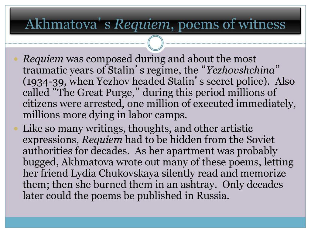 Poem Requiem (Anna Akhmatova). Requiem: history of creation