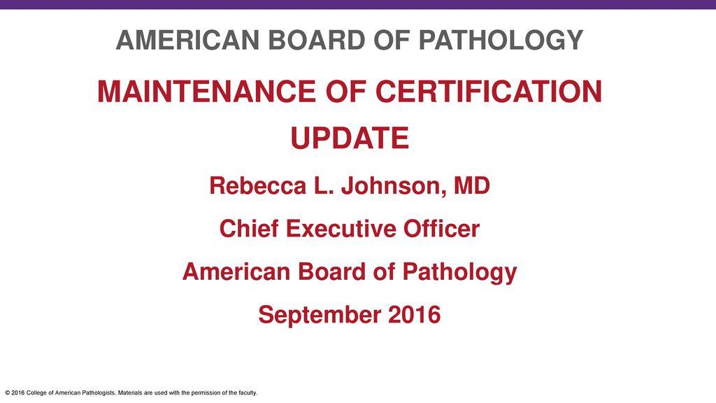 Maintenance Of Certification Update Ppt Download