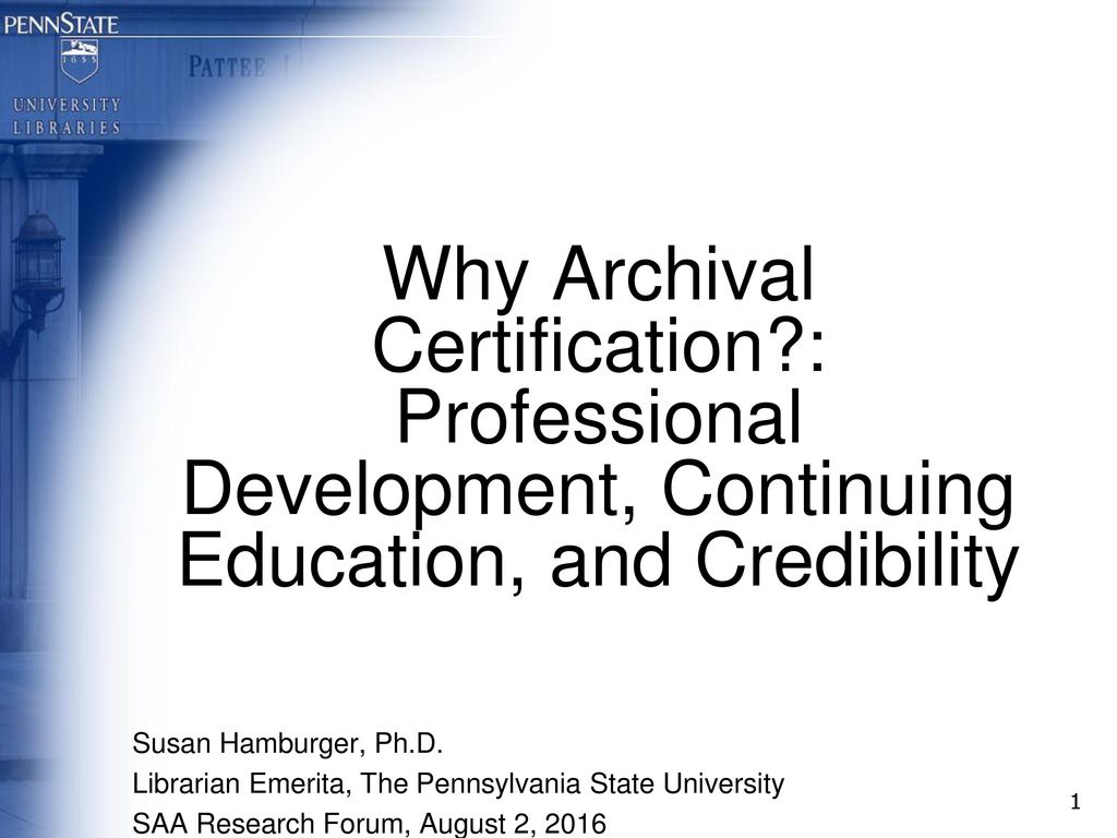 Why Archival Certification - ppt download