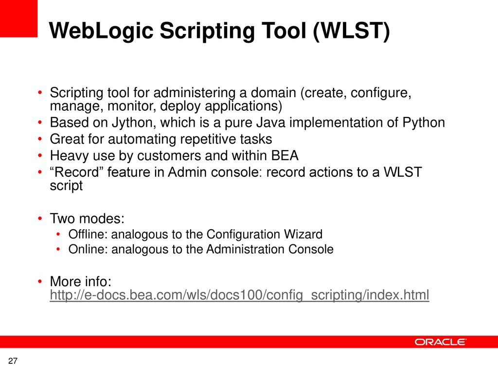 WebLogic Server Overview Topology, Configuration and