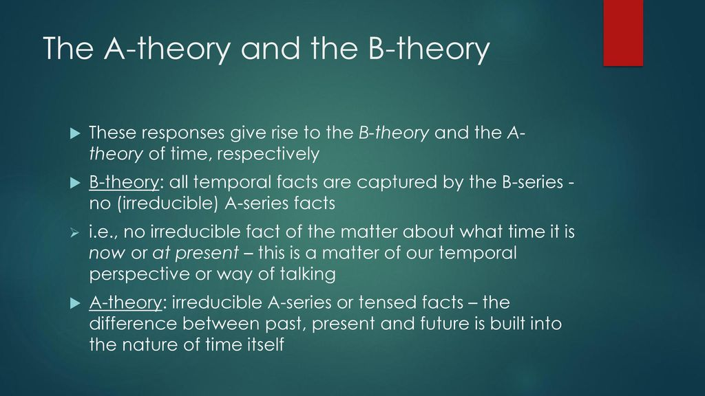 Lecture 9 Time: the A-theory a...