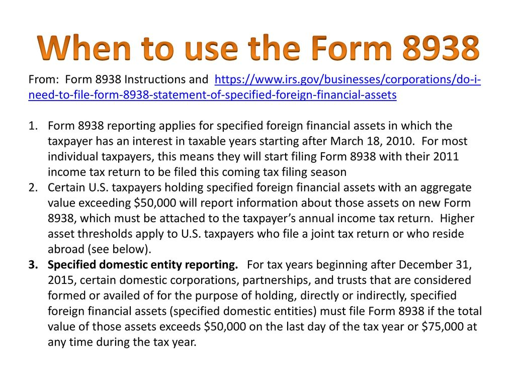 Foreign Accounts – Form 8938/ FinCEN ppt download