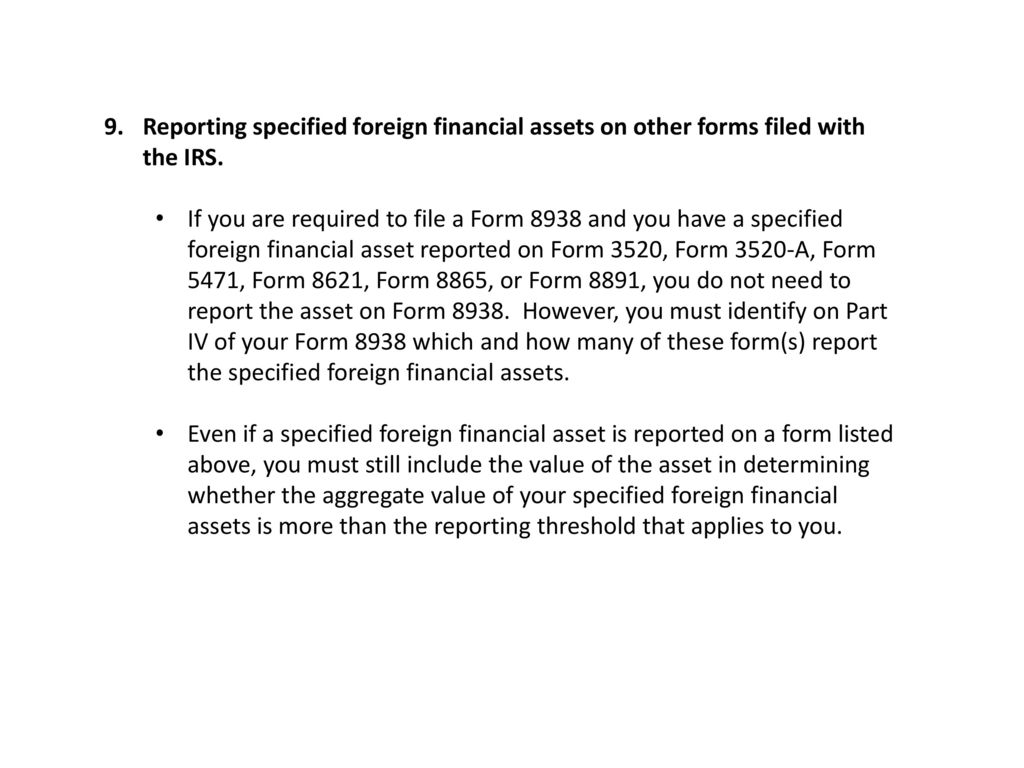 Foreign Accounts Form 8938 Fincen Ppt Download
