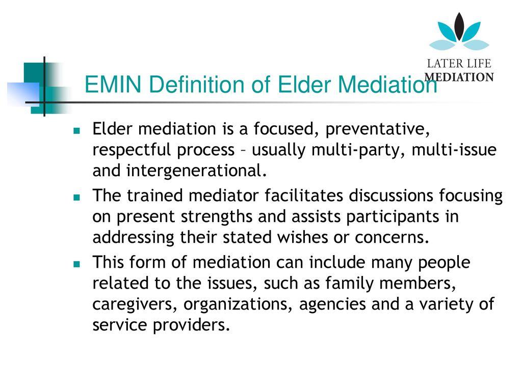 emin definition of elder mediation - ppt download