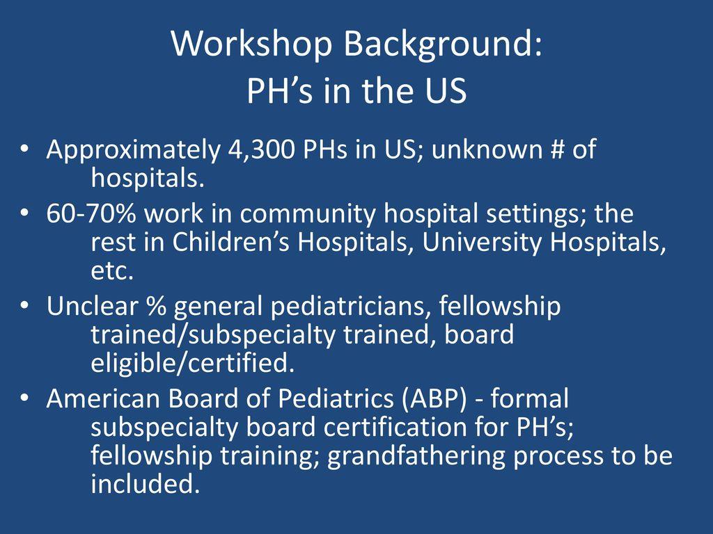 2016 Pediatric Hospital Medicine Meeting Workshop Pediatric