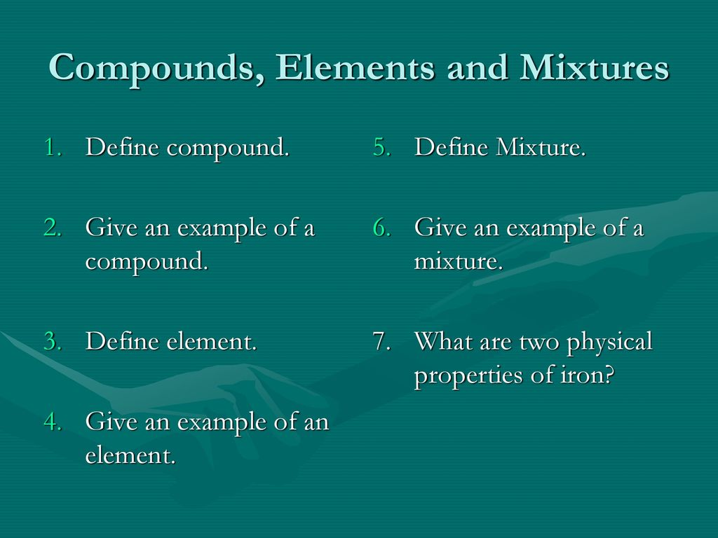 Compounds Elements And Mixtures Ppt Download