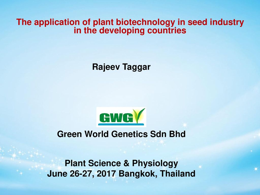 2 Rajeev Taggar Green World Genetics Sdn Bhd Ppt Download