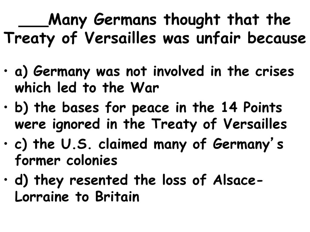 why did germany think the treaty of versailles was unfair