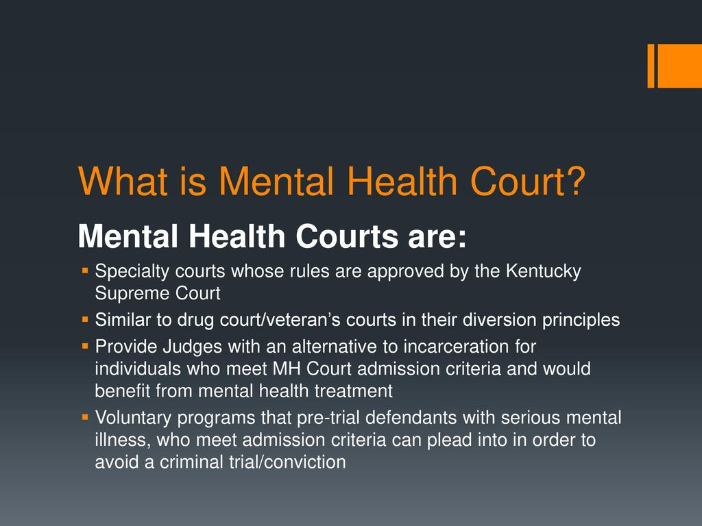 Mental Health Courts in Kentucky - ppt download