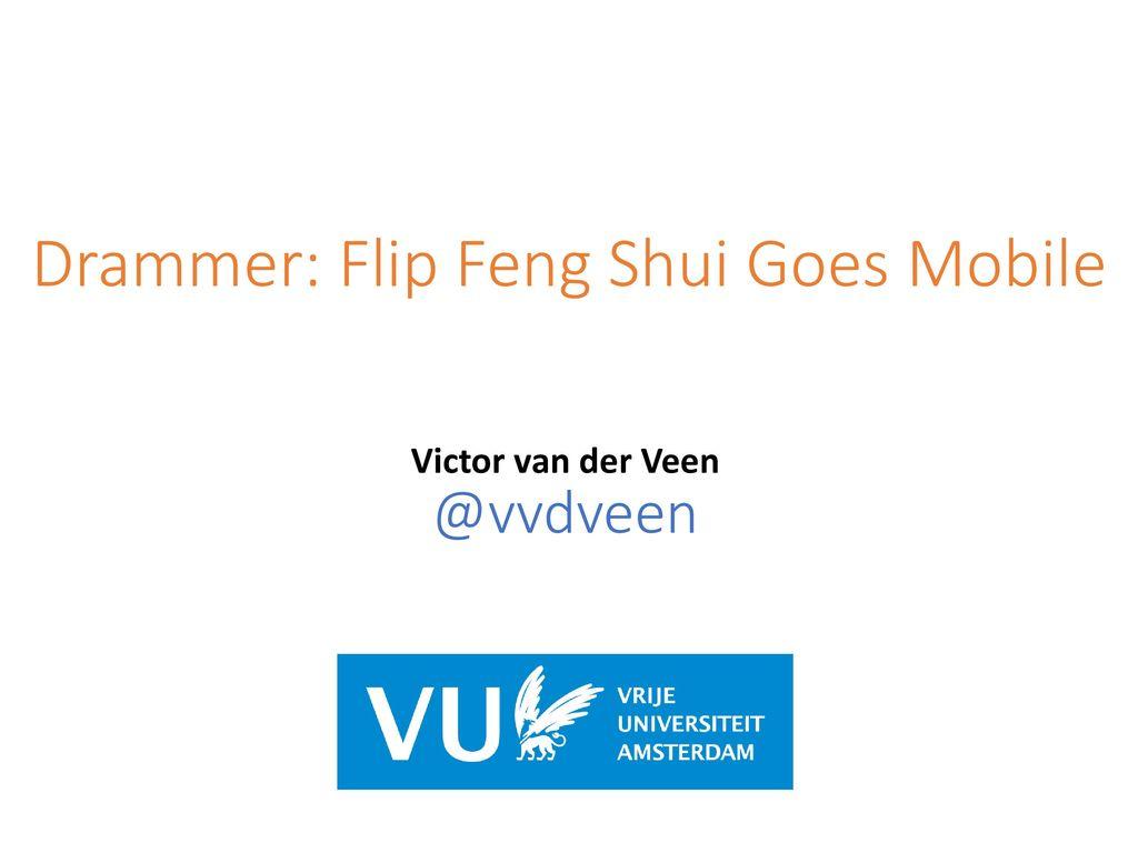 Drammer: Flip Feng Shui Goes Mobile - ppt download